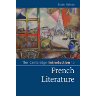 Cambridge Introduction to French Literature (BOK)