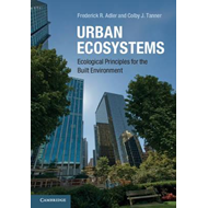 Urban Ecosystems: Ecological Principles for the Built Environment (BOK)