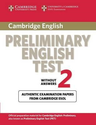 Cambridge Preliminary English Test 2 Student's Book: Examination Papers from the University of Cambr (BOK)