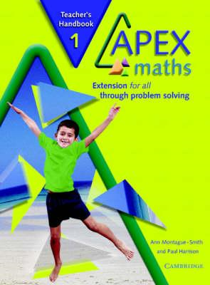 Apex Maths 1 Teacher's Handbook: Extension for all through Problem Solving (BOK)