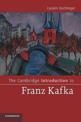 The Cambridge Introduction to Franz Kafka (BOK)
