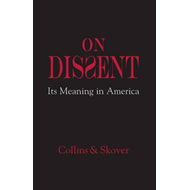 On Dissent: Its Meaning in America (BOK)