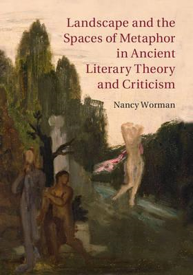 Landscape and the Spaces of Metaphor in Ancient Literary The (BOK)