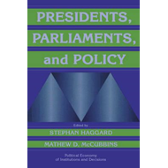 Presidents, Parliaments, and Policy (BOK)