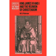 King James VI and I and the Reunion of Christendom (BOK)