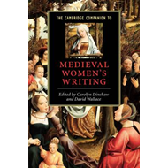 Cambridge Companion to Medieval Women's Writing (BOK)