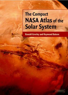 The Compact NASA Atlas of the Solar System (BOK)