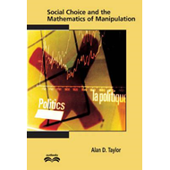 Social Choice and the Mathematics of Manipulation (BOK)