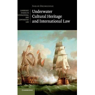 Underwater Cultural Heritage and International Law (BOK)