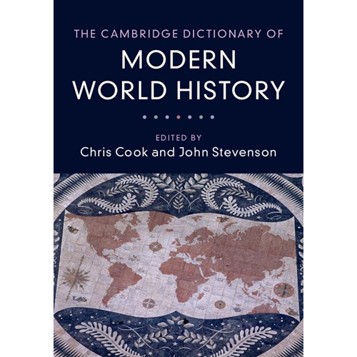 Cambridge Dictionary of Modern World History (BOK)