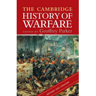 Cambridge History of Warfare (BOK)