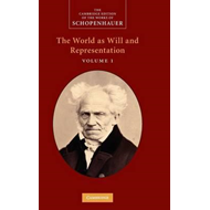 Schopenhauer: 'The World as Will and Representation': Volume (BOK)