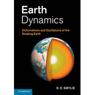 Earth Dynamics: Deformations and Oscillations of the Rotating Earth (BOK)