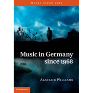 Music in Germany Since 1968 (BOK)