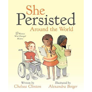 She Persisted Around the World: 13 Women Who Changed History (BOK)