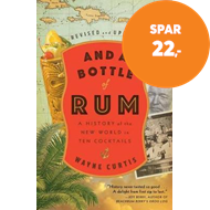 Produktbilde for And a Bottle of Rum - A History of the New World in Ten Cocktails (BOK)