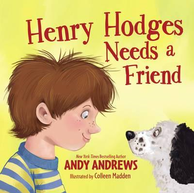 Henry Hodges Needs a Friend (BOK)