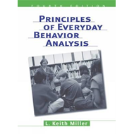 Principles of Everyday Behavior Analysis (with Printed Acces (BOK)