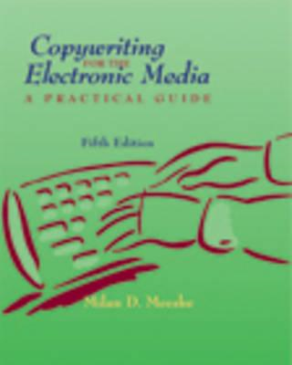 Copywriting for the Electronic Media (BOK)