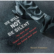 We Will Not be Silent (BOK)