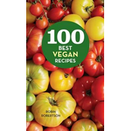 100 Best Vegan Recipes (BOK)