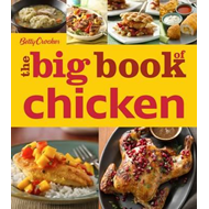 Betty Crocker the Big Book of Chicken (BOK)