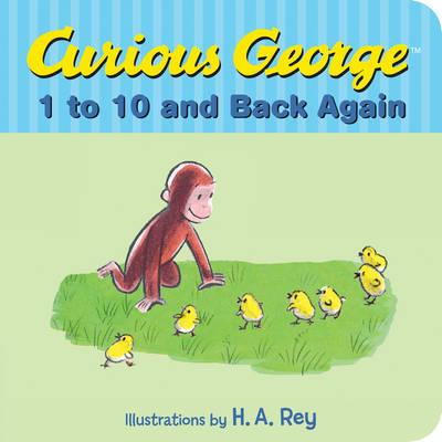 Curious George's 1 to 10 Back and Back Again (BOK)