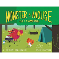 Monster and Mouse Go Camping (BOK)