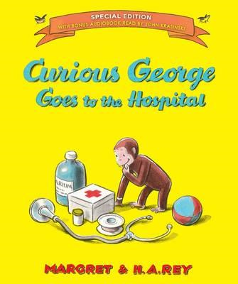 Curious George Goes to the Hospital (BOK)