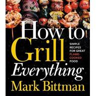How to Grill Everything (BOK)