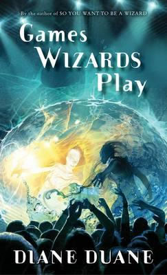 Games Wizards Play (BOK)