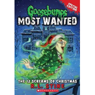 Goosebumps Most Wanted - the 12 Screams of Christmas (BOK)