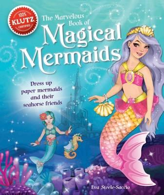 The Marvelous Book of Magical Mermaids (BOK)