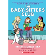 Kristy's Great Idea: Full-Color Edition (the Baby-Sitters Cl (BOK)