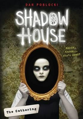 Shadow House: The Gathering (BOK)