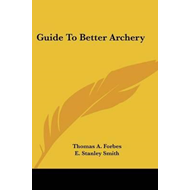 Guide to Better Archery (BOK)
