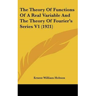 Theory of Functions of a Real Variable and the Theory of Fou (BOK)