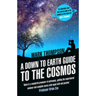 Down to Earth Guide to the Cosmos (BOK)