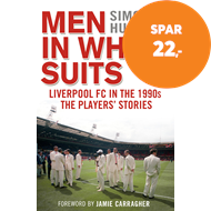 Produktbilde for Men in White Suits - Liverpool FC in the 1990s - The Players' Stories (BOK)
