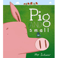 Pig and Small (BOK)