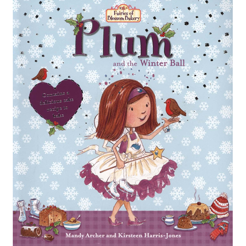 Fairies of Blossom Bakery: Plum and the Winter Ball (BOK)