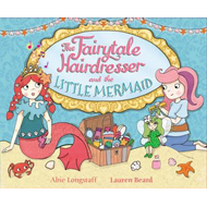 Fairytale Hairdresser and the Little Mermaid (BOK)