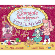 Fairytale Hairdresser and the Sugar Plum Fairy (BOK)