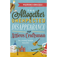 Altogether Unexpected Disappearance of Atticus Craftsman (BOK)