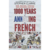 1000 Years of Annoying the French (BOK)