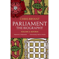 Produktbilde for Parliament: The Biography (Volume II - Reform) (BOK)