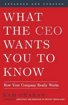 What The Ceo Wants You To Know, Expanded And Updated (BOK)