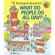 Richard Scarry's What Do People Do All Day? (BOK)