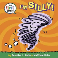 I'm Silly! (My First Comics) (BOK)