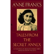 Anne Frank's Tales from the Secret Annex (BOK)
